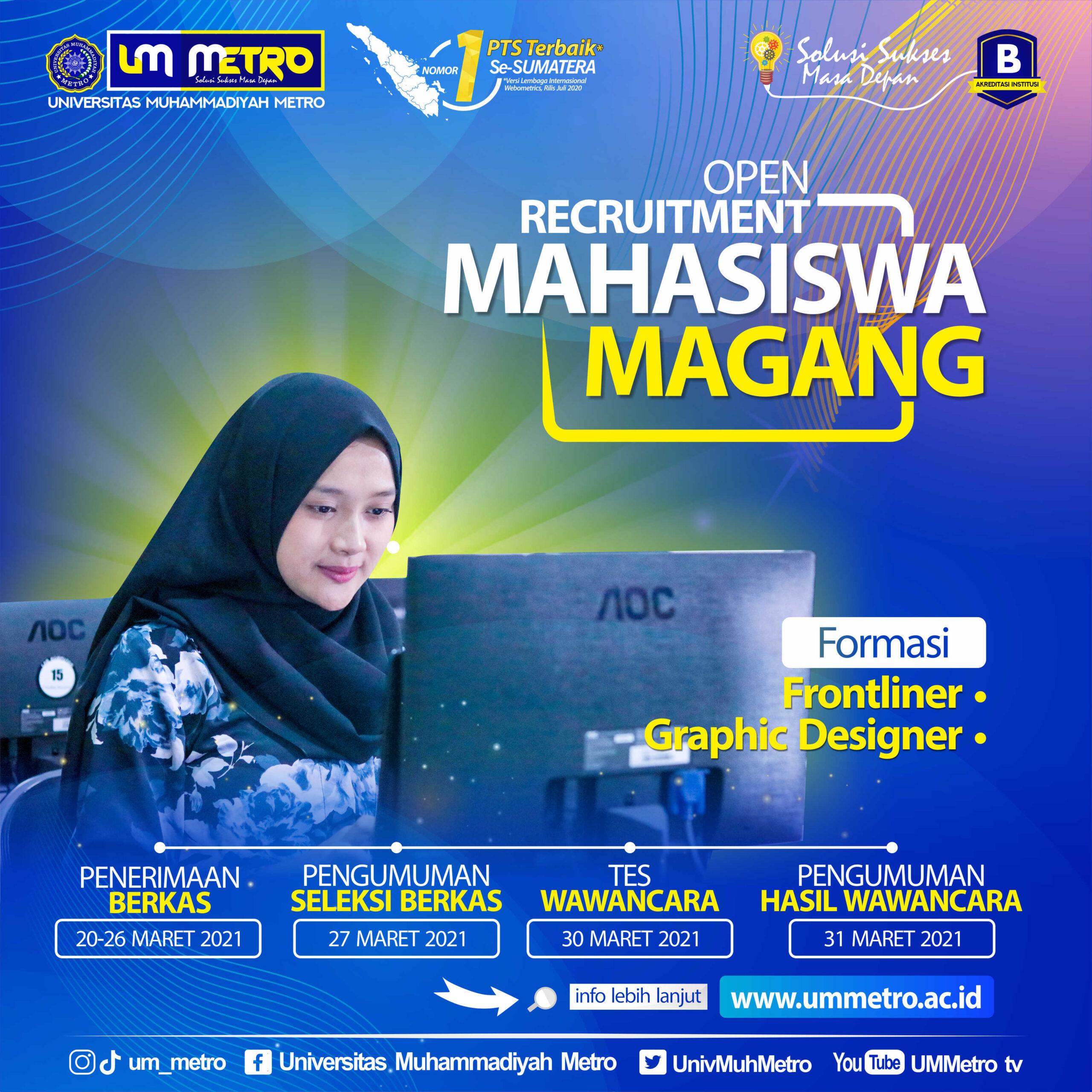 Open Recruitment Mahasiswa Magang UM Metro Tahun 2021